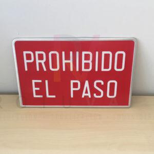 Placa Prohibido el Paso en aluminio de 36x23 cm