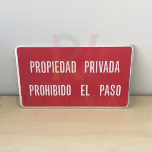 Placa de Propiedad Privada Prohibido el Paso en aluminio de 45x26 cm